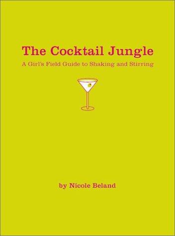 9780762414376: Cocktail Jungle