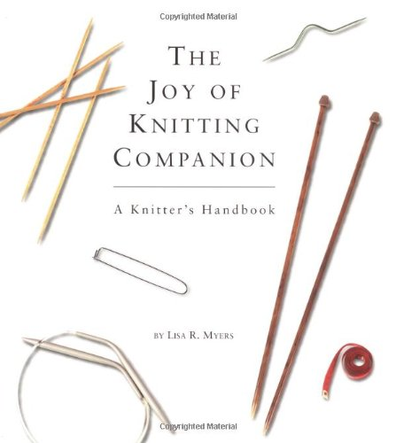 9780762414512: The Joy Of Knitting Companion