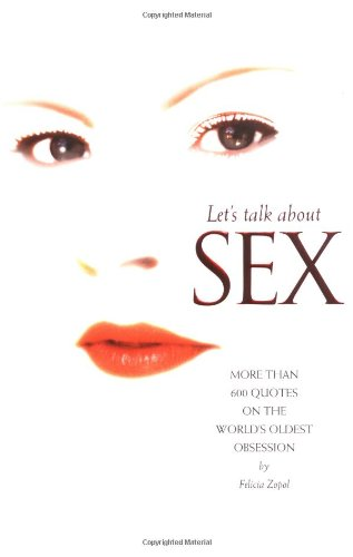 Let's Talk about Sex : More Than: Felicia Zopol