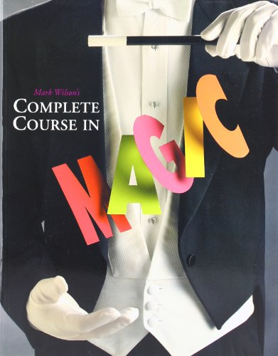 9780762414550: Mark Wilson's Complete Course in Magic