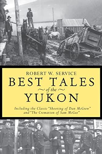 9780762414598: Best Tales Yukon