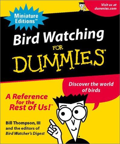 9780762414772: Bird Watching For Dummies (Miniature Editions for Dummies (Running Press))