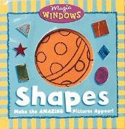 Shapes (Magic Window Books (Running Press)): Mann, Holly