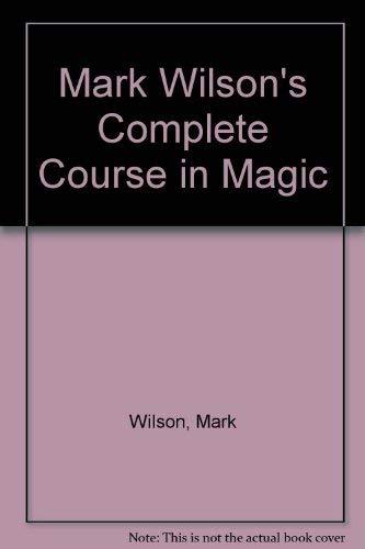 9780762415328: Mark Wilson's Complete Course in Magic
