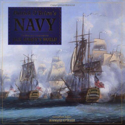 9780762415403: Patrick O'Brian's Navy: The Illustrated Companion to Jack Aubrey's World