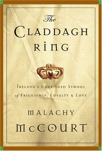 9780762415557: The Claddagh Ring: Ireland's Cherished Symbol of Friendship, Loyalty and Love