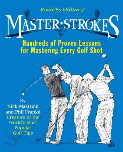 Master Strokes (9780762415816) by Nick Mastroni; Phil Franke