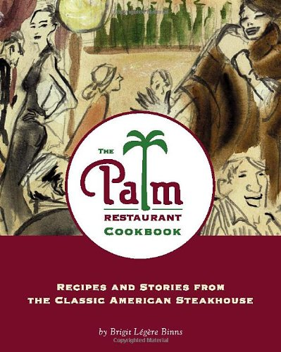 The Palm Restaurant Cookbook