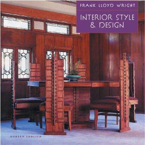 9780762416271: Frank Lloyd Wright Interior Style & Design