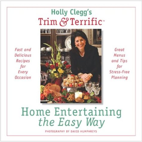 9780762416295: Home Entertaining The Easy Way
