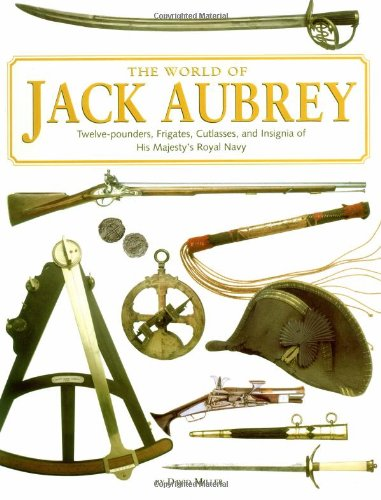 9780762416523: The World Of Jack Aubrey