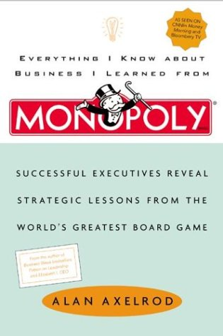 Everything I Know about Business I Learned: Alan Axelrod