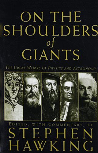 9780762416981: On the Shoulders of Giants: The Great Works of Physics and Astronomy