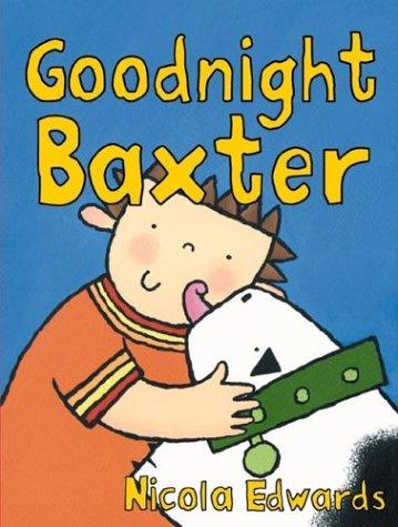 9780762417254: Goodnight Baxter
