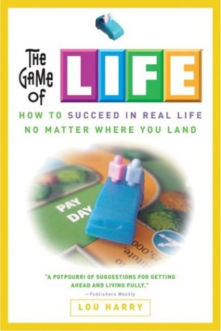 9780762418268: The Game of Life: How to Succeed in Real Life No Matter Where You Land