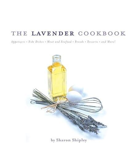 9780762418305: The Lavender Cookbook