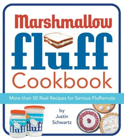 9780762418336: The Marshmallow Fluff Cookbook