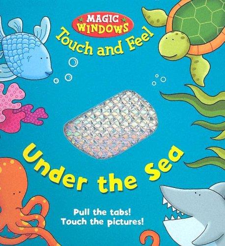 Under The Sea (Magic Window Books (Running Press)): Ward, Beck