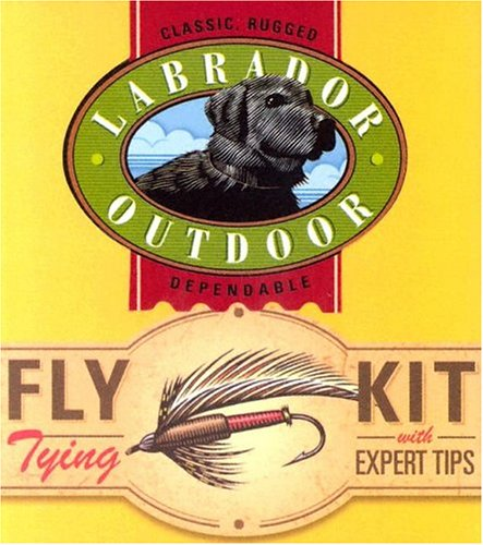 9780762418596: Labrador Outdoor: Fly-tying Kit with Expert Tips - Classic. Rugged. Dependable (Running Press Mini Kits)