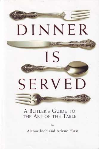 9780762419340: Dinner Is Served (uk Ed)