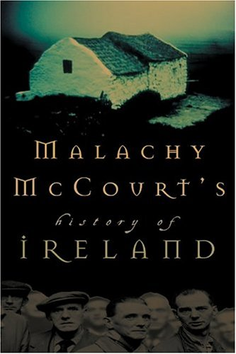 Malachy McCourt's History of Ireland: Malachy McCourt