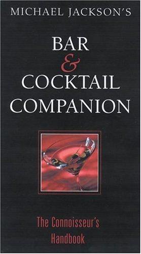9780762419661: Michael Jackson's Bar and Cocktail Companion