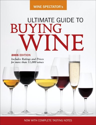 9780762419777: Wine Spectator's Ultimate Buying Guide (Wine Spectator's Ultimate Guide to Buying Wine)