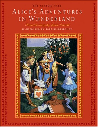Alice's Adventures in Wonderland (Classic Tale): Lewis Carroll, Greg