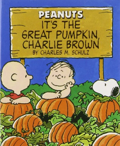 It's The Great Pumpkin Charlie Brown (Miniature: Schulz, Charles M.
