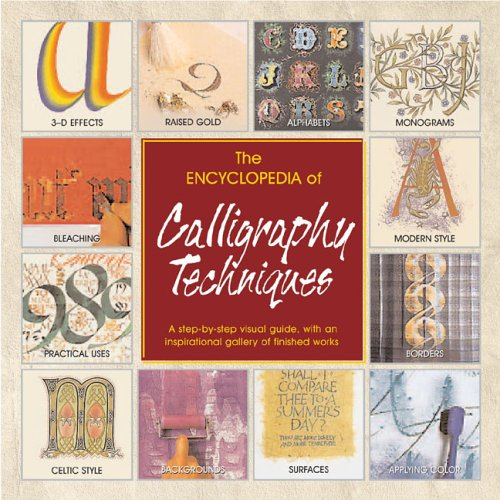9780762420445: The Encyclopedia of Calligraphy Techniques