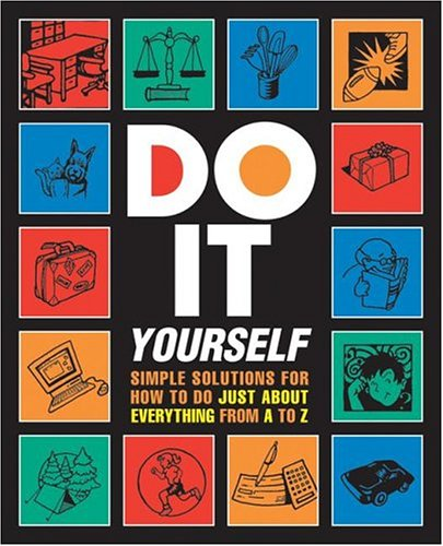 9780762420865: Do It Yourself! (Stonesong Press Books)
