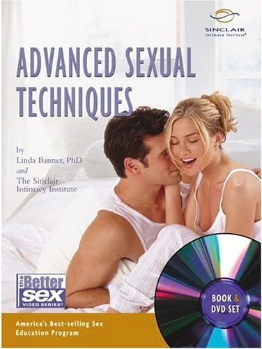 9780762420889: Advanced Sexual Techniques (Better Sex Video)