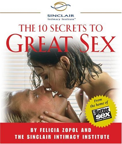 9780762421015: The 10 Secrets to Great Sex (Miniature Editions)