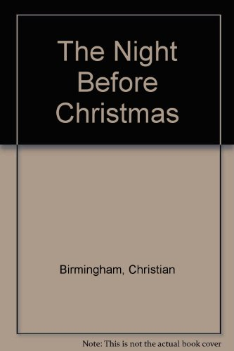 The Night Before Christmas: The Heirloom Edition (0762422769) by Christian Birmingham; Clement C. Moore
