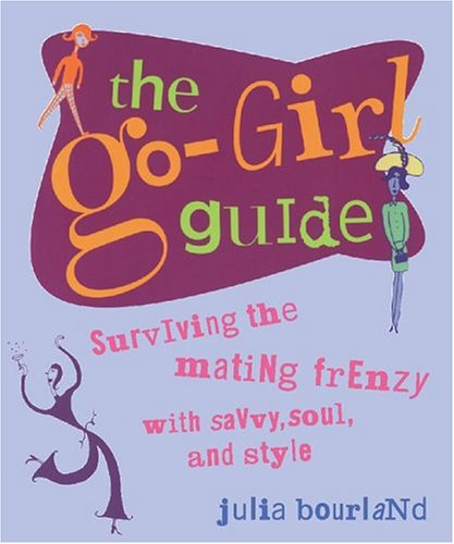 9780762422913: The Go Girl Guide