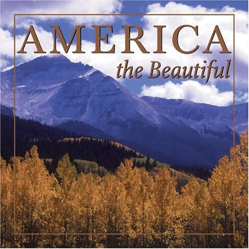 9780762423552: America the Beautiful (Courage Inspirations)
