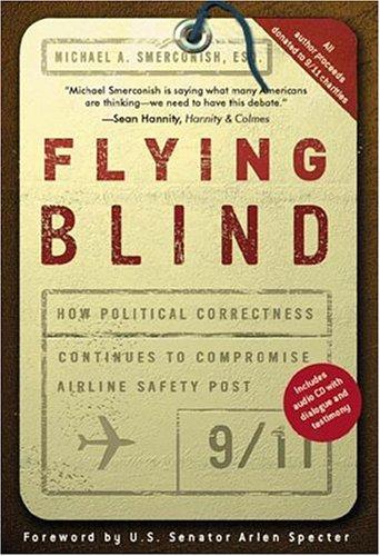 Flying Blind: Smerconish, Michael