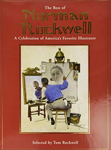 9780762424153: The Best of Norman Rockwell: A Celebration of America's Favorite Illustrator: A Celebration of America's Favourite Illustrator
