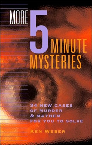9780762424382: More Five-Minute Mysteries: 34 New Cases oif Murder & Mahem to Solve