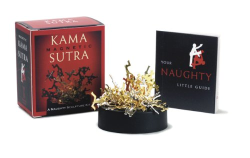9780762424719: Magnetic Kama Sutra: A Naughty Sculpture Kit