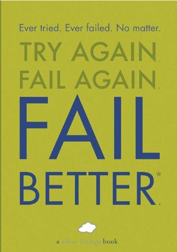 9780762425143: Fail Better