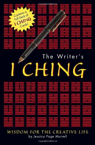 9780762425471: The Writer's I Ching: Wisdom for the Creative Life