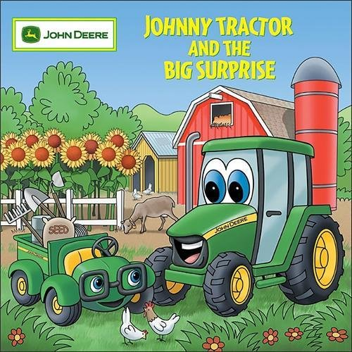 9780762426287: Johnny Tractor And Big Surprise (John Deere Books for Kids)