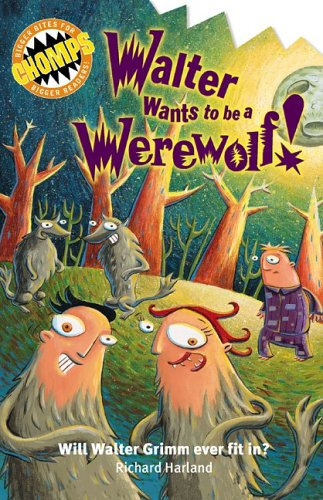 9780762426515: Walter Wants to be a Werewolf (Chomps)