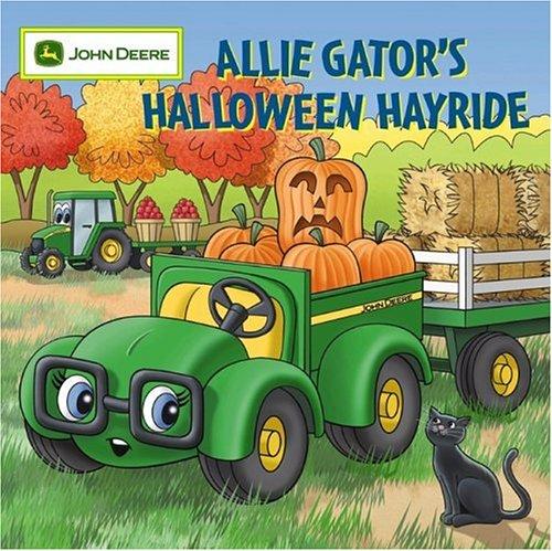 9780762426584: Allie Gator's Halloween Hayride (John Deere (Running Press Kids))