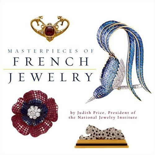 Masterpieces of French Jewelry: Price, Judith