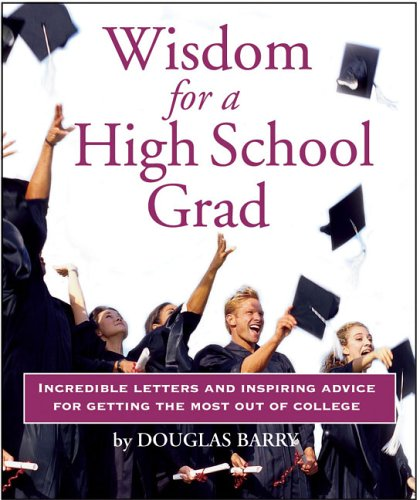 9780762427031: Wisdom for a High School Grad