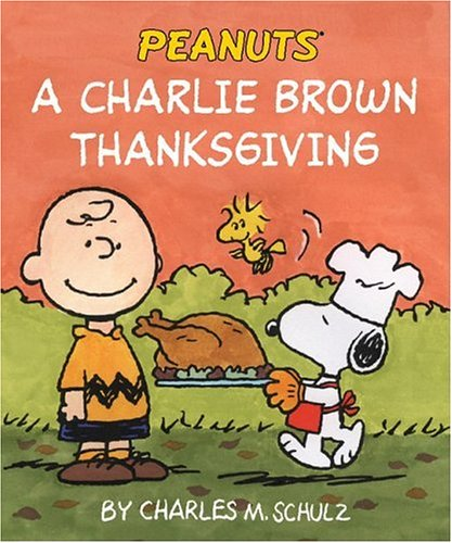 9780762427536: A Charlie Brown Thanksgiving (Peanuts)