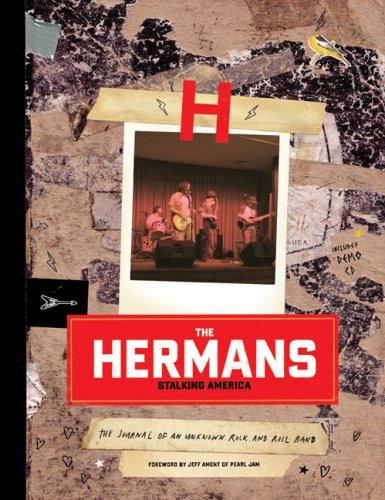 The Hermans: Stalking America: The Journal of: Jones, David; Schmidt,