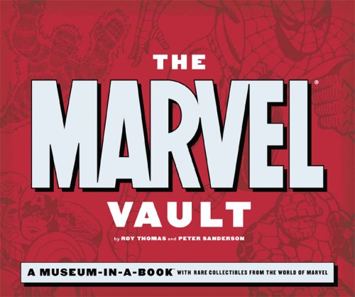 9780762428441: The Marvel Vault: A Museum-in-a-Book with Rare Collectibles from the World of Marvel